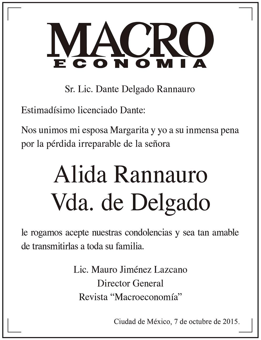 Photo of Macroeconomía se une a la pena del Licenciado Dante Delgado Rannauro
