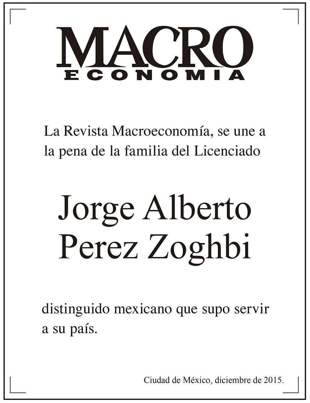 Photo of La Revista Macroeconomía, se une a la pena de la familia del Licenciado Jorge Alberto Pérez Zoghbi