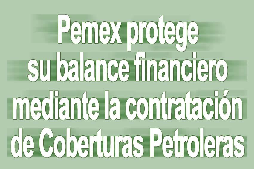 Photo of Pemex protege su balance financiero mediante la contratación de Coberturas Petroleras