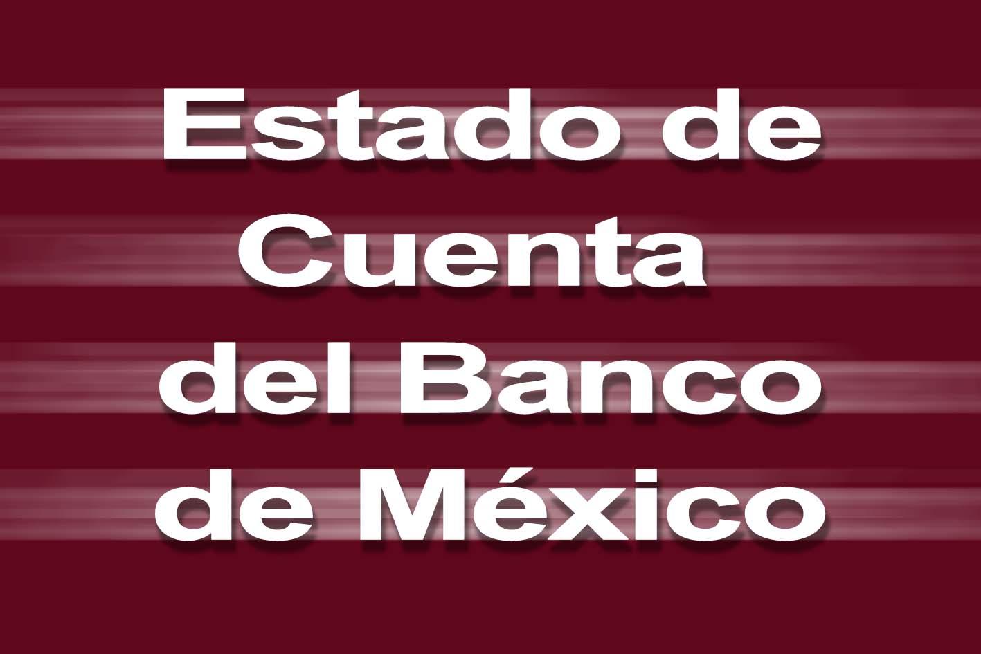 Photo of Estado de Cuenta del Banco de México