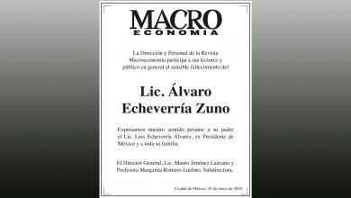 Photo of La Revista Macroeconomía expresa suscondolencias a la familia del Lic. Álvaro Echeverría Zuno