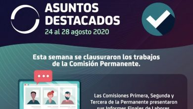 Photo of Asuntos Destacados 24 al 28 de agosto de 2020