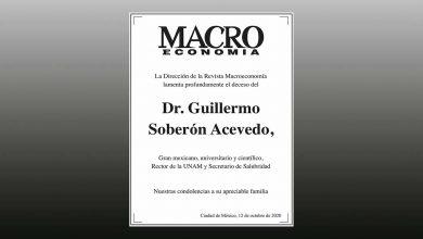 Photo of La Dirección de la Revista Macroeconomía lamenta el fallecimiento del Dr. Guillermo Soberón Acevedo, Gran Mexicano