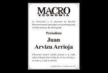 Photo of La Dirección de la Revista Macroeconomía participa con profunda pena el fallecimiento del distinguido Periodista Juan Arvizu Arrioja