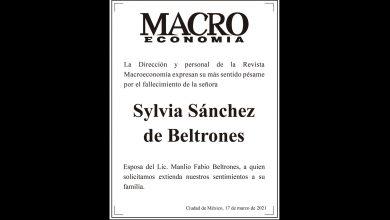 Photo of La Dirección de Macroeconomía expresa su más sentido pésame por el fallecimiento de la señora Sylvia Sánchez de Beltrones