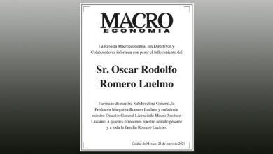 Photo of La Revista Macroeconomía, sus Directivos y Colaboradores informan con pesar el fallecimiento del Sr. Oscar Rodolfo Romero Luelmo