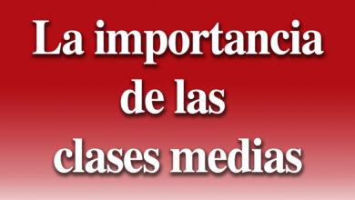 Photo of La importancia de las clases medias