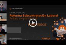 Photo of Thomson Reuters presentó su 1er. Simposio de Subcontratación Laboral 2021