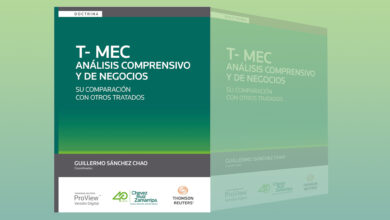 """Photo of Thomson Reuters y Chevez Ruíz Zamarripa co-editan libro """"T-MEC: marco regulatorio y principios internacionales – Su comparación con otros tratados"""""""