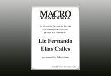 Photo of La Dirección General de Revista Macroeconomia expresa su pésame a la familia del Lic Fernando Elias Calles