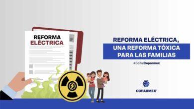 Photo of Reforma Eléctrica, una Reforma Tóxica para las Familias