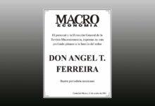 Photo of El personal y la Dirección General de la Revista Macroeconomía, expresan su más profundo pésame a la familia del señor Angel T. Ferreira